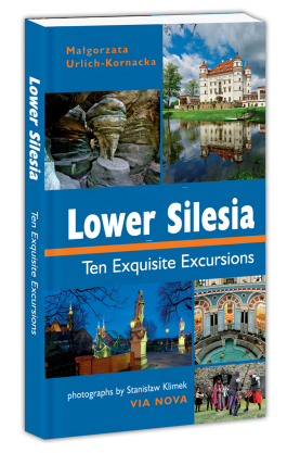 Lower Silesia. </br>Ten Exquisite Excursions